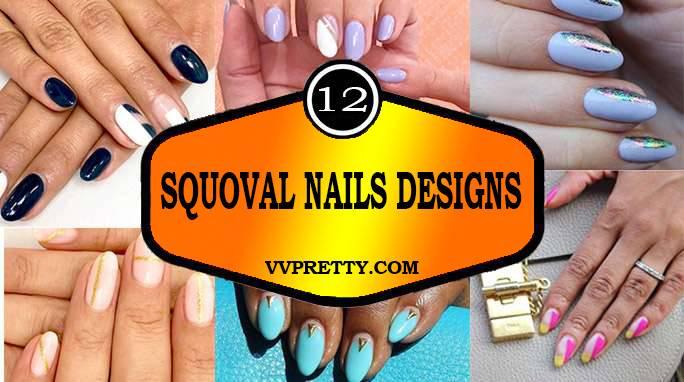 Squoval Nails Designs-Vvpretty